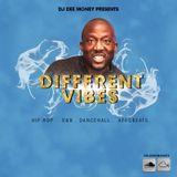 #DifferentVibes- Hip Hop,R&B, Dancehall, Afrobeats