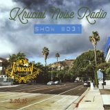 Krucial Noise Radio: Show #031 w/ Mr. BROTHERS
