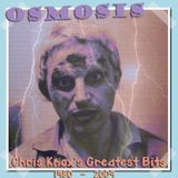 Osmosis: Chris Knox's Greatest Bits 1980-2009