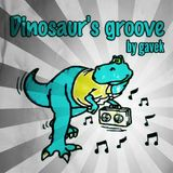 Dinosaur's groove