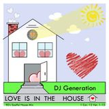 Love Is In The House (90's Soulful House)