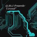 "Gi.Bi.S Presents: ""Circuit"""