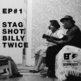 Evening Town Ep.1 - Stag Shot Billy Twice