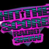 HIT THE SCORE Radio MixShow By DJ SCORE // Update 02.07.11