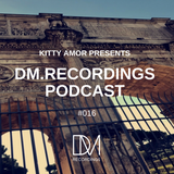 DM.Recordings Podcast 016
