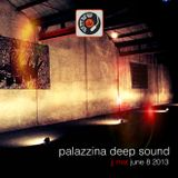 Palazzina Deep Sound - Deep House mix by JJ Mat - June 8 2013