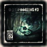Deep Rollers #3
