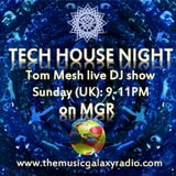 Tech House Night (14.10.2018 Live DJ Show on MGR)