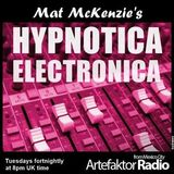 HYPNOTICA ELECTRONICA Selected & Mixed by Mat Mckenzie Show 33 (90 Mins) On Artefaktor Radio