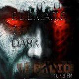E.L.E.V.A.T.E. Dark Mixed by DJ Alfonso