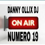 DANNY OLLIX DJ...LA DICIANNOVE Produzione 27/04/2018