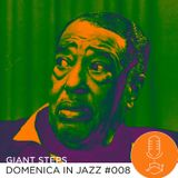 Giant Steps: Domenica in jazz #008
