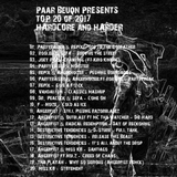 PAAR BEUQN PRESENTS|TOP 20 of 2017|HARDCORE AND HARDER|