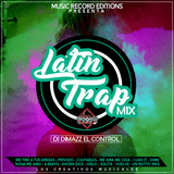 Mix Latin Trap 2019 Dj Dimazz The Control