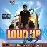 Loud Up Vol 3 By Icopsycho