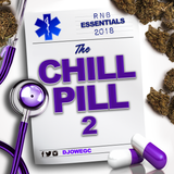 The Chill Pill 2 - RNB Essentials  2018