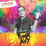 CHROMA MUSIC FESTIVAL (Funk Avy Dj Set)