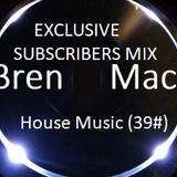 House Music (Bren Mac 39#)