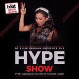 #TheHypeShow with @DJEllieProhan on The Beat London 1036FM 24.05.2017 1pm-4pm
