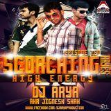 SCORCHING ARYes Episode 10 [High Energy] - DJ ARYA aka Jignesh Shah