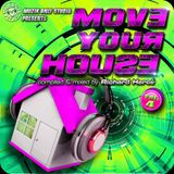 ► MOVE YOUR HOUSE #o4 ◀︎ mix by Richard Hercé