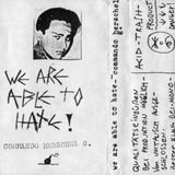 We Are Able To Hate! - Commando Herschel G. (Dark Wave Minimal Electronic West Germany 1988)