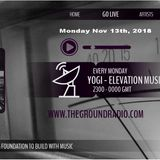 Elevation - Music with Feeling Nov 13th, 2017 The Ground Radio Show by Yogi (Solid Garage TO)