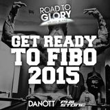 Road To Glory by Jil & Sai - Get ready to FIBO 2015 (mixed by Phil Stone & Danott)