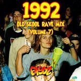 1992 Old Skool Rave Mix (Volume 7) DJ Faydz