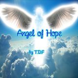 Angel of Hope ( Uplifting Trance in Memory of a special person: Charlie Santora R.I.P 11/25/2016 )