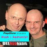 PiepShow 27.06.2014 Mainfloor   Wash*Ping*  vs  RedtomCat*Pong*