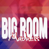 Badjuanito Progressive Big Room Madness