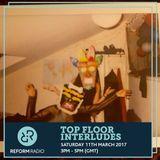 Top Floor Interludes w/ Chantz & Lish 11th March 2017