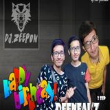 HAPPY BIRTH DAY Deeneal'z - DJPON BANGBOHT