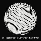 dj quadrro - hypnotic moment