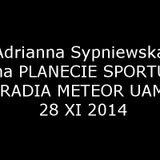 Adrianna Sypniewska (AZS UAM Poznań) na Planecie Sportu Radia Meteor UAM - 28XI2014