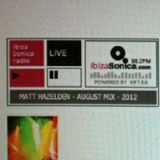 AUGUST 012 MIX FEATURED ON IBIZA SONICA