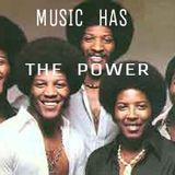 MUSIC HAS THE POWER