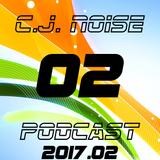 C.J. NOiSE - PodCast 2017.02