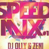Speed Mix #1-Dj OllY & Zeni