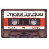 Frankie Knuckles - Angels Of Love #RareMix
