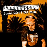June 2011 Danny Massure DJ Mix