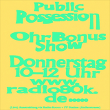 Public Possession Ohr Bonus Show Nr. 15