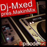 MakinMix22