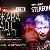 ЖARA Radio Podcast №48 (Week 06.03.14) Mixed By Stereohands
