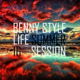 Benny Style #MusicLifeStyle #Summer16 #LiveSession #SummerLiveSession
