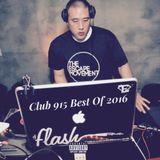DJ Flash-Club 915 Best Of 2016 (DL Link In The Description)
