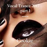 Vocal Trance 2017 (part I) by Cookie