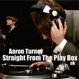 Aaron Turner - Straight From The Play Box