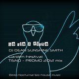 Go Slo for Tisno - nocturnal slo house music - DJ Dean Sunshine Smith Garden Promo mix 2012